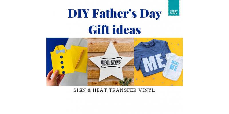 DIY HTV and Sign Vinyl Father's Day Gift ideas   Happyfabric UK